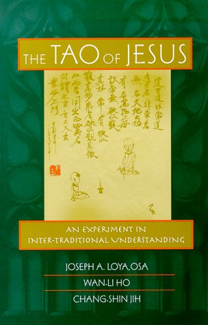 The Tao of Jesus: An Experiment in Inter-Traditional Understanding 9780809137640