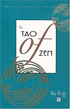 The Tao of Zen 9780804819886