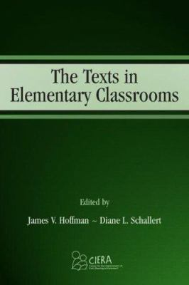 The Texts in Elementary Classrooms 9780805843897