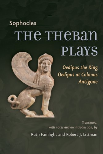 The Theban Plays: Oedipus the King/Oedipus at Colonus/Antigone 9780801891335