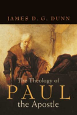 The Theology of Paul the Apostle 9780802844231