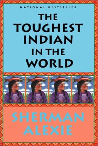 The Toughest Indian in the World Toughest Indian in the World 9780802138002