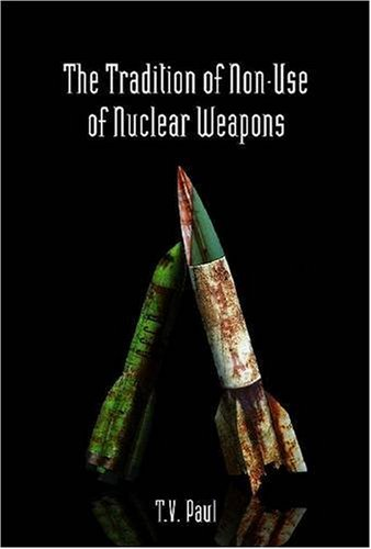 The Tradition of Non-Use of Nuclear Weapons 9780804761321