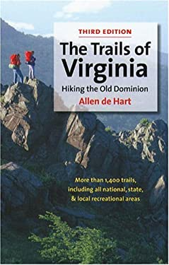 The Trails of Virginia: Hiking the Old Dominion 9780807854716