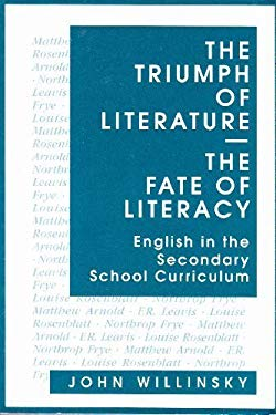 The Triumph of Literature/The Fate of Literacy: English in the Secondary School Curriculum