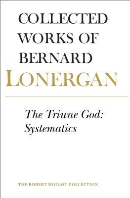 The Triune God: Systematics, Volume 12 9780802094339
