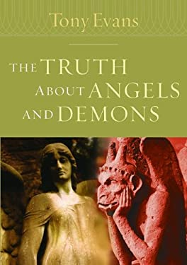The Truth about Angels and Demons 9780802443816