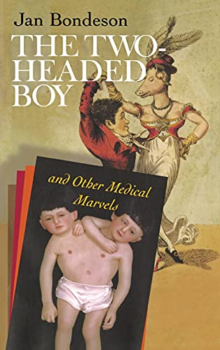 The Two-Headed Boy, and Other Medical Marvels 9780801437670