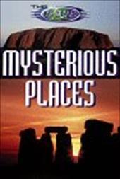 The Unexplained: Mysterious Places 3323470