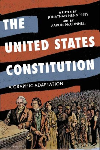 The United States Constitution: A Graphic Adaptation 9780809094707
