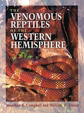 The Venomous Reptiles of the Western Hemisphere (Two-Volume Set) 9780801441417