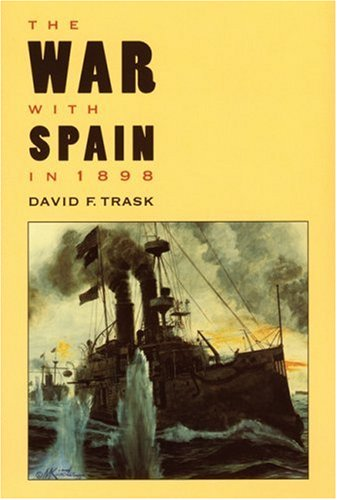 The War with Spain in 1898 9780803294295