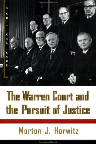 The Warren Court and the Pursuit of Justice 9780809016259