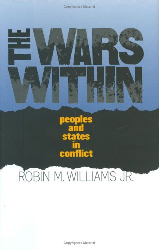 The Wars Within: Peoples and States in Conflict 9780801441332