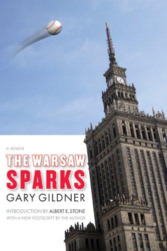 The Warsaw Sparks: A Memoir 9780803217560