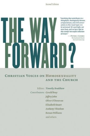 The Way Forward: Christian Voices on Homosexuality and the Church 9780802827777