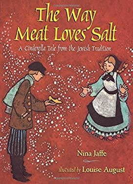 Way Meat Loves Salt 9780805043846