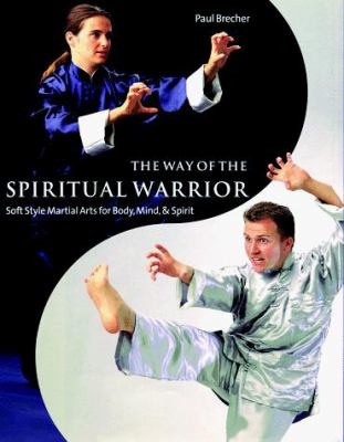 The Way of the Spiritual Warrior 9780806970806