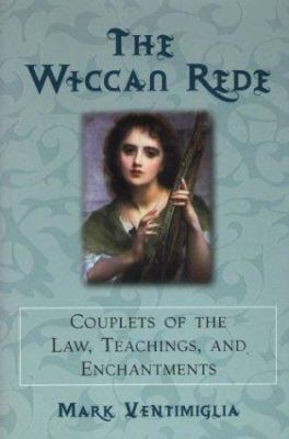 The Wiccan Rede: Couplets of L