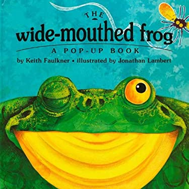 The Wide-Mouthed Frog: A Pop-Up Book 9780803718753