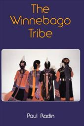 The Winnebago Tribe Winnebago Tribe