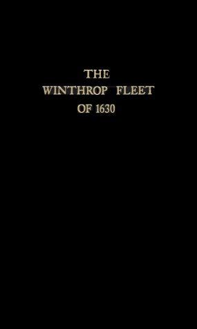 The Winthrop Fleet of 1630 9780806300207