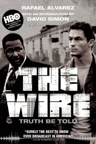 The Wire: Truth Be Told 9780802144997