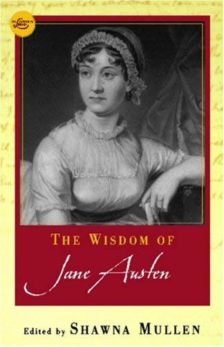 The Wisdom of Jane Austen 9780806525075