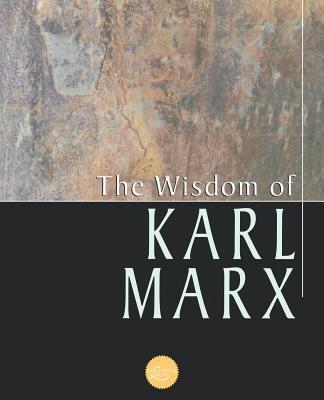 Wisdom of Karl Marx 9780806523293
