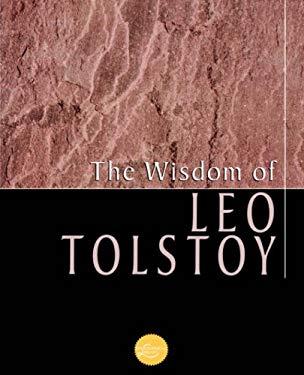 Wisdom of Leo Tolstoy 9780806523309