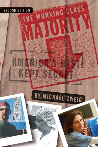 The Working Class Majority, Second Edition: America's Best Kept Secret 9780801477331