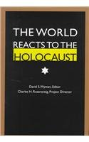The World Reacts to the Holocaust 9780801849695