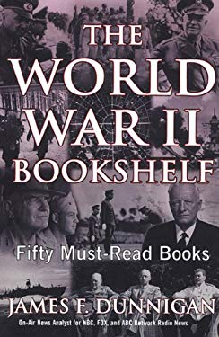 The World War II Bookshelf: Fifty Must-Read Books 9780806526492