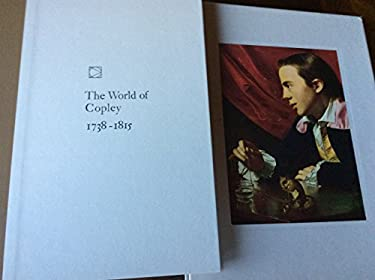 The World of Copley: 1738-1815 (Time-Life Library of Art)