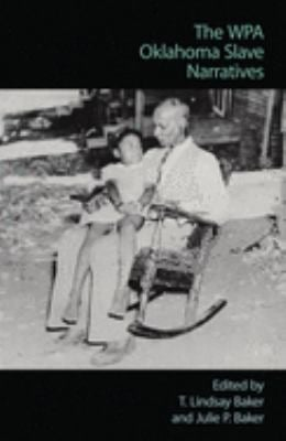 The Wpa Oklahoma Slave Narratives 9780806128597
