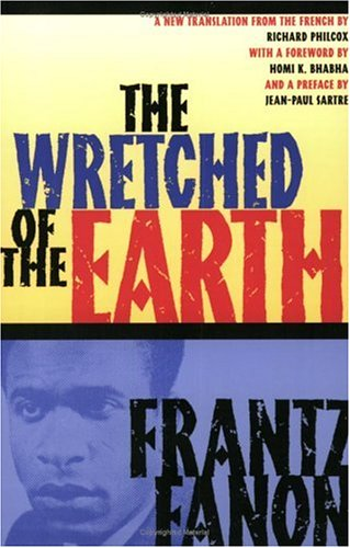 The Wretched of the Earth