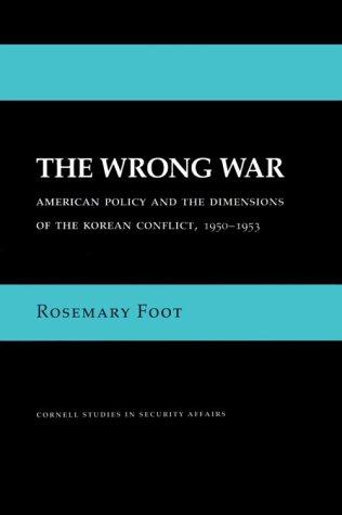 The Wrong War 9780801418006