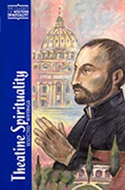 Theatine Spirituality: Selected Writings 9780809104796