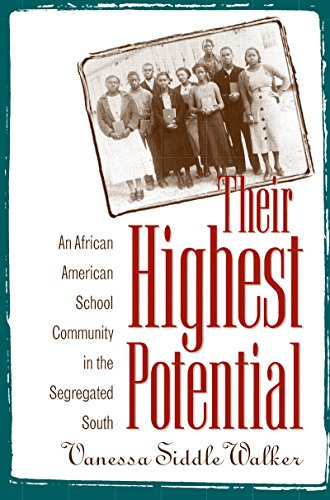 Their Highest Potential: An African American School Community in the Segregated South 9780807845813