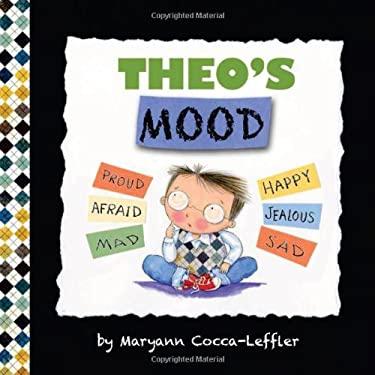 Theo's Mood : A Book of Feelings