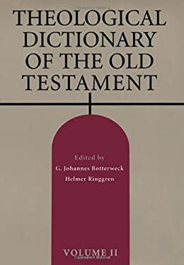 Theological Dictionary of the Old Testament: Volume II 9780802823267
