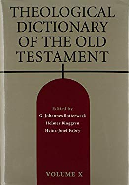 Theological Dictionary of the Old Testament: Volume X 9780802823342