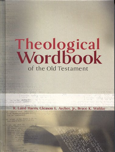 Theological Wordbook of the Old Testament 9780802486493