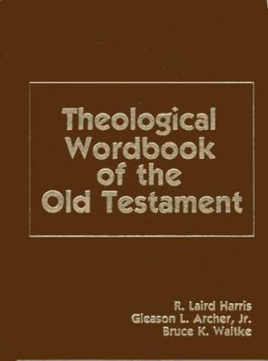 Theological Workbook of the Old Testament 9780802486318