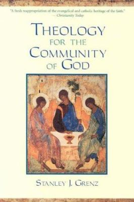Theology for the Community of God 9780802847553