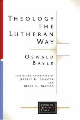 Theology the Lutheran Way 9780802824523