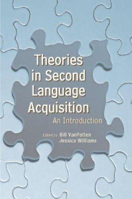 Theories in Second Language Acquisition: An Introduction 9780805857375