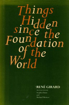 Things Hidden Since the Foundation of the World 9780804714037
