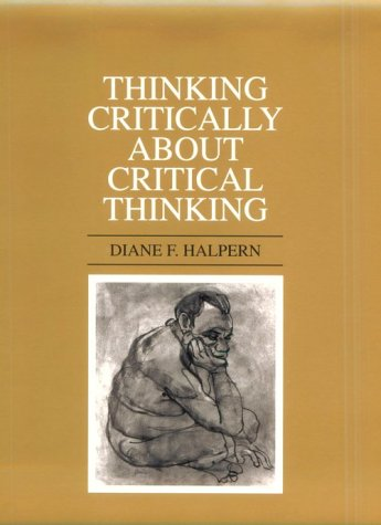 Thinking Critically about Critical Thinking 9780805820324