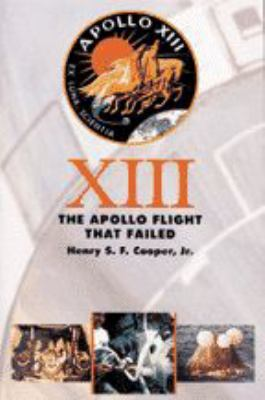 Thirteen: The Apollo Flight That Failed 9780801850974